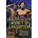 Wyatt's Laughter: Paranormal Wars: Juarez 5