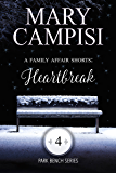 A Family Affair Shorts: Heartbreak (Park Bench series Book 4)
