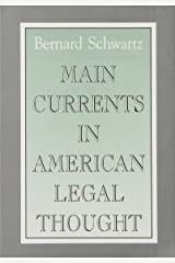 Main Currents in American Legal Thought Hardcover