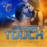 A Warrior's Touch: The Pruxnae, Book 4