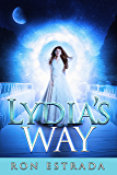 Lydia's Way: picking up where Cassandra's Crossing left off... (A Cherry Hill Book Book 4)