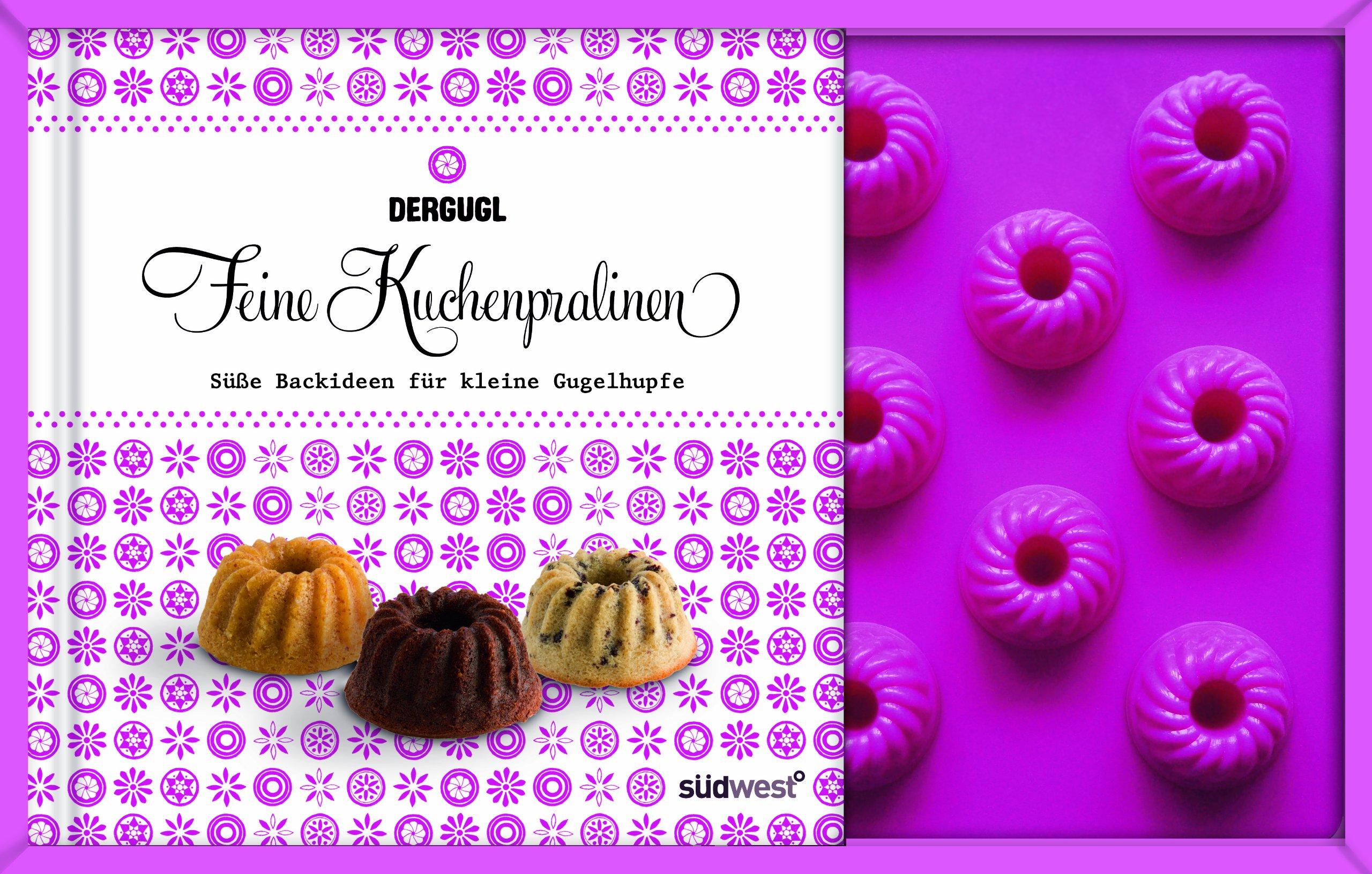 Feine Kuchenpralinen-Set: Süße Backideen für kleine Gugelhupfe. Buch mit Silikonform