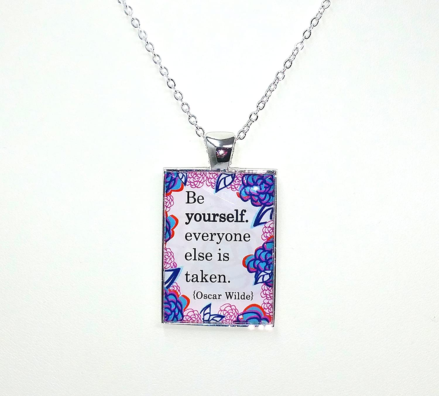Oscar Wilde Quote Necklace - Be yourself, everyone else is taken