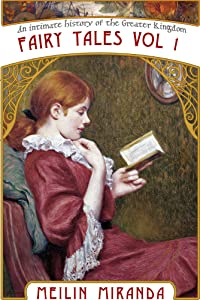 Fairy Tales from the Greater Kingdom: Tremontine Stories for Children (An Intimate History of the Greater Kingdom)