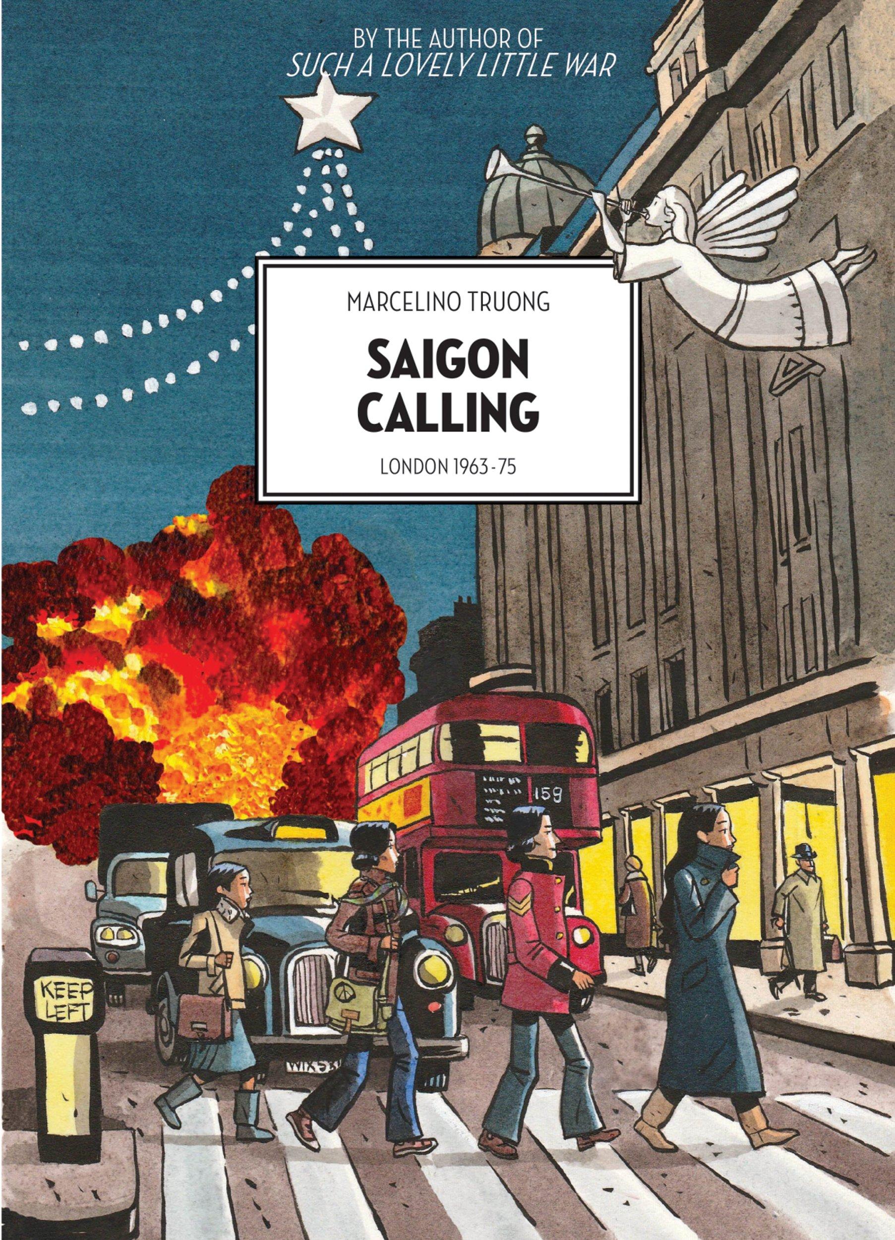 Saigon Calling: London 1963-75