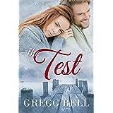 The Test: A Sweet Romance Novel