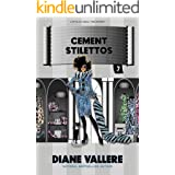 Cement Stilettos: A Fun Fashion Mystery (Style in a Small Town Mystery Book 7)