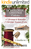 A Rock Creek Christmas Collection: A Christmas to Remember & A Christmas Measure of Love