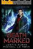 Death Marked: A Supernatural Dark Fantasy (Modern Necromancy Book 1)