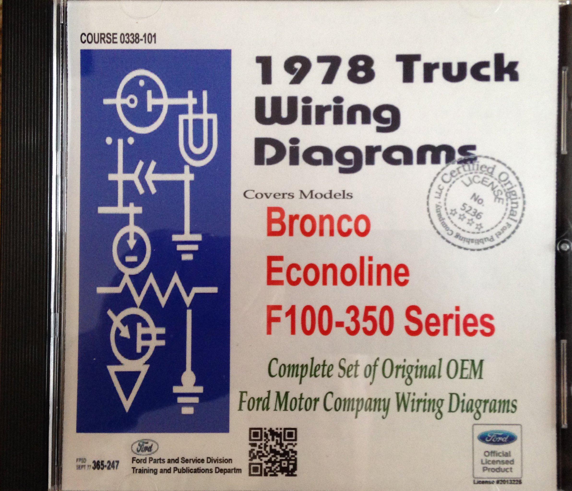 1978 Ford Truck Wiring Diagrams (Bronco, Econoline, F100-350 Series): Ford  Motor Company: 9781603712064: Amazon.com: Books