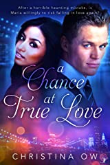 A Chance at True Love