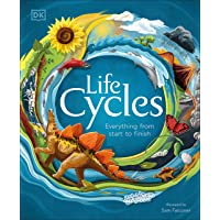 Life Cycles: Everything from Start to Finish