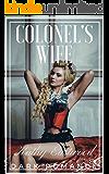 The Colonel's Wife: A Dark Romance