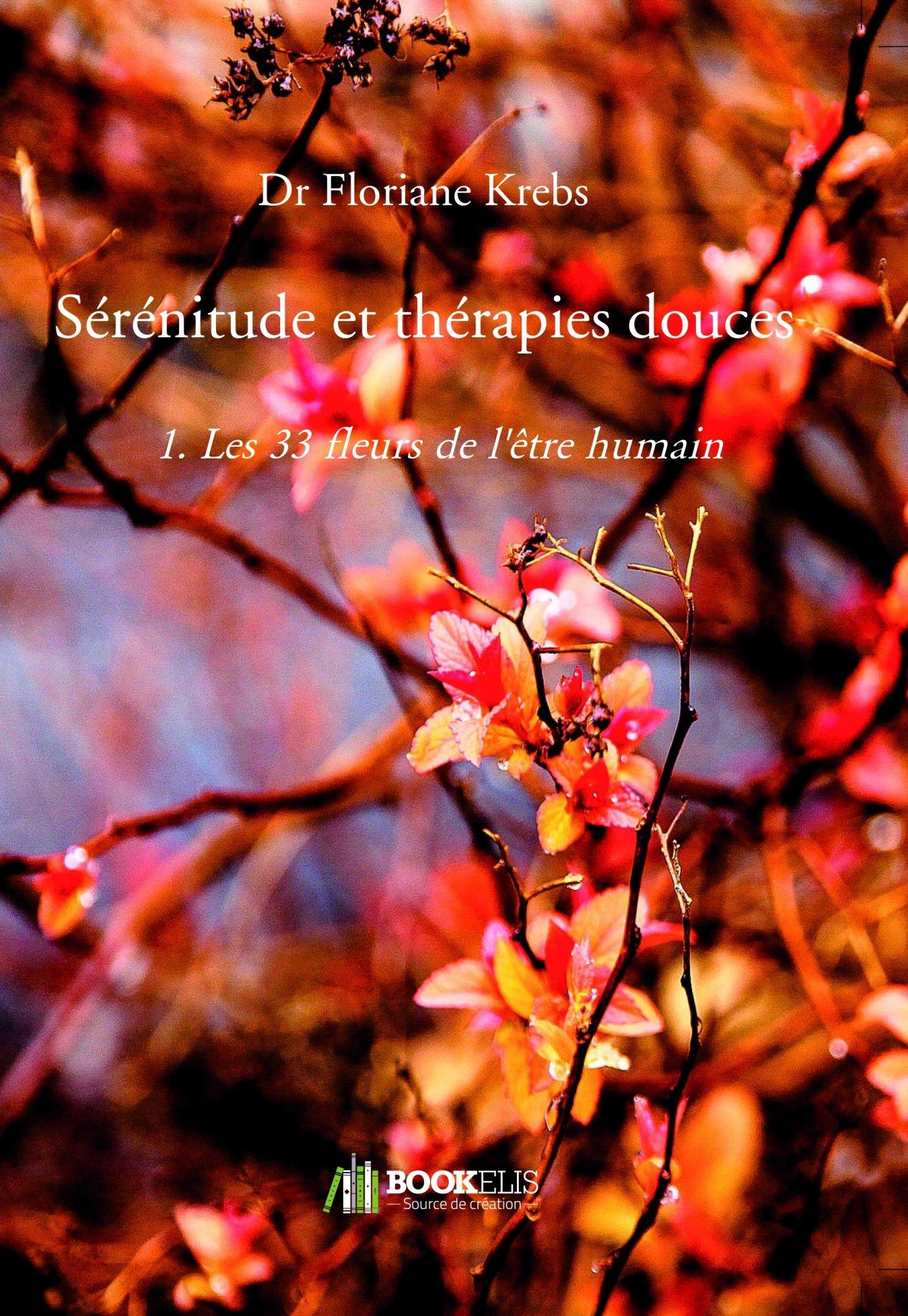 Amazon.fr , Sérénitude et thérapies douces 1. Les 33 fleurs