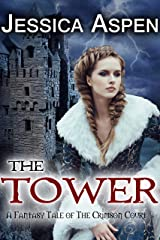 The Tower: A Fantasy Tale of the Crimson Court (Tales of the Crimson Court Book 1) Kindle Edition