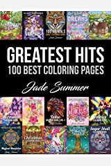 Greatest Hits: An Adult Coloring Book with the 100 Best Pages from the Jade Summer Collection Paperback