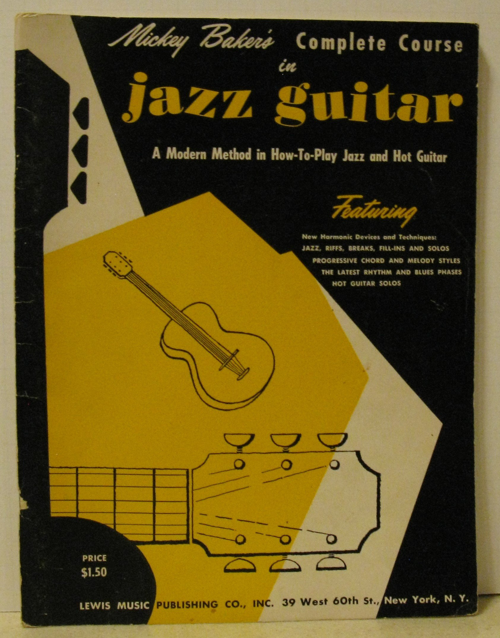Mickey Bakers Complete Course In Jazz Guitar Book 1 Amazon
