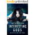 Interesting Gods (Interesting Times #4)