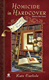 Homicide in Hardcover: A Bibliophile Mystery