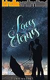 Laços Eternos (Portuguese Edition)