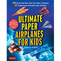 Ultimate Paper Airplanes for Kids: The Best Guide to Paper Airplanes