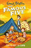 Five Go Off To Camp: Book 7 (Famous Five series)