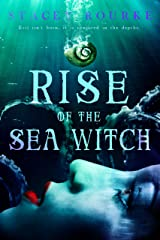 Rise of the Sea Witch (Unfortunate Soul Chronicles Book 1) Kindle Edition