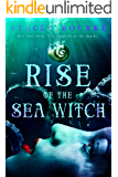 Rise of the Sea Witch (Unfortunate Soul Chronicles Book 1) (English Edition)