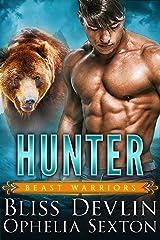Hunter (Beast Warriors Book 2) Kindle Edition