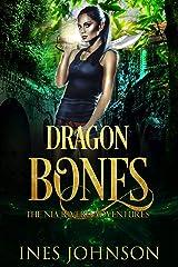 Dragon Bones (a Nia Rivers Adventure Book 1) Kindle Edition