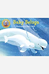 Baby Beluga (Raffi Songs to Read) Board book