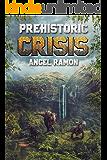 Prehistoric Crisis (Book 1 - A GameLit Dinosaur Horror/Fantasy Saga)