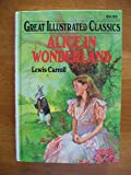 Alice In Wonderland Great Illustrated CL