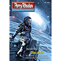 "Perry Rhodan 3034: Ancaisin: Perry Rhodan-Zyklus ""Mythos"" (Perry Rhodan-Erstauflage)"