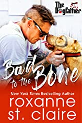 Bad to the Bone (The Dogfather Book 5) Kindle Edition