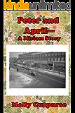 Peter and April—A Miriam Story (Miriam's Life Book 9)