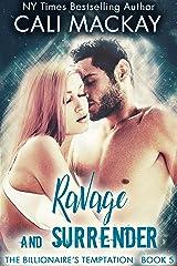 Ravage and Surrender (The Billionaire's Temptation Series Book 5) Kindle Edition
