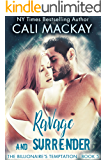Ravage and Surrender (The Billionaire's Temptation Series Book 5)