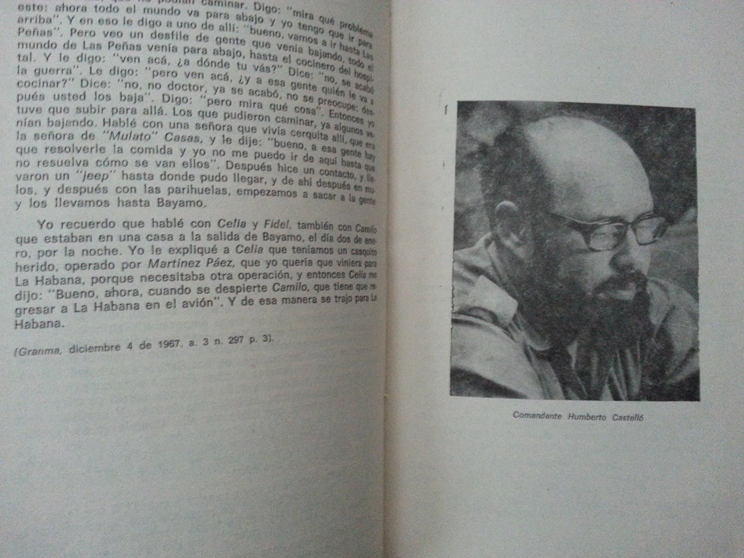 Medicos guerrilleros.testimonios.medicos que estuvieron durante la revolucion cubana de 1959.y en la sierra maestra, primera edicion, 1982.