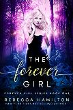 The Forever Girl (Forever Girl series Book 1)