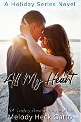 All My Heart: A Holiday Series Novel (The Holiday Series Book 4) Kindle Edition