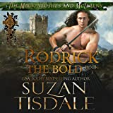 Rodrick the Bold: The Mackintoshes and McLarens, Book 3