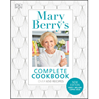 Mary Berry's Complete Cookbook: Over 650 recipes