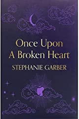 Once Upon A Broken Heart (English Edition) eBook Kindle
