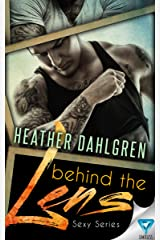 Behind The Lens (Sexy Series Book 1) Kindle Edition