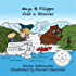 Maya & Filippo Visit a Glacier: Children's Books about the Environment (Maya & Filippo Adventure and Education for Kids Book 3)