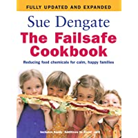 The Failsafe Cookbook (Updated Edition) Random House Australia: Reducing Food Chemicals for Calm, Happy Families
