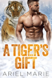 A Tiger's Gift