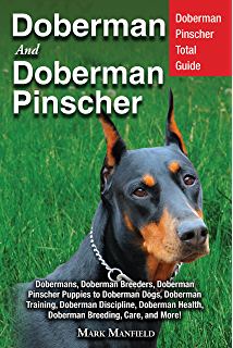 Doberman Pinscher Training Book for Dogs and Puppies By Bone
