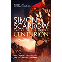 Centurion: Cato & Macro: Book 8 (Eagles of the Empire) (English Edition)